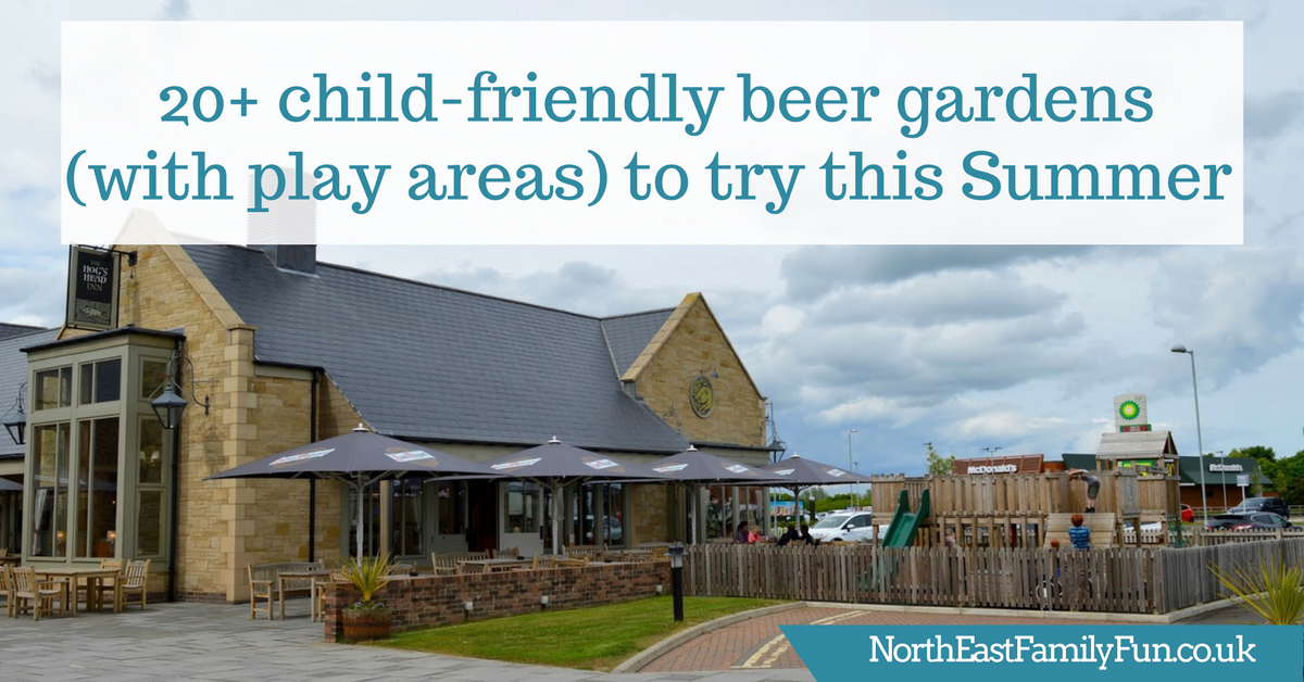 Family friendly beer gardens to try in North East England this summer