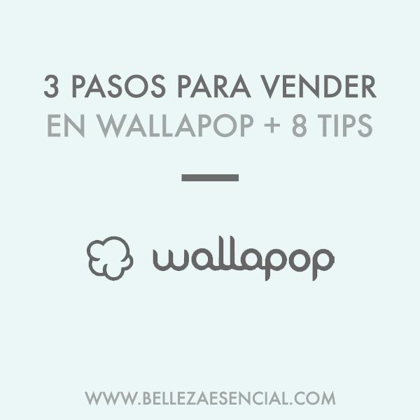 3 pasos para vender en wallapop + 8 tips