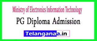 Ministry of Electronics Information Technology PG Diploma Admission 2017