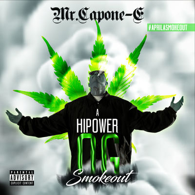 Mr. Capone-E - A Hi Power OG Smokeout (2017) - Album Download, Itunes Cover, Official Cover, Album CD Cover Art, Tracklist
