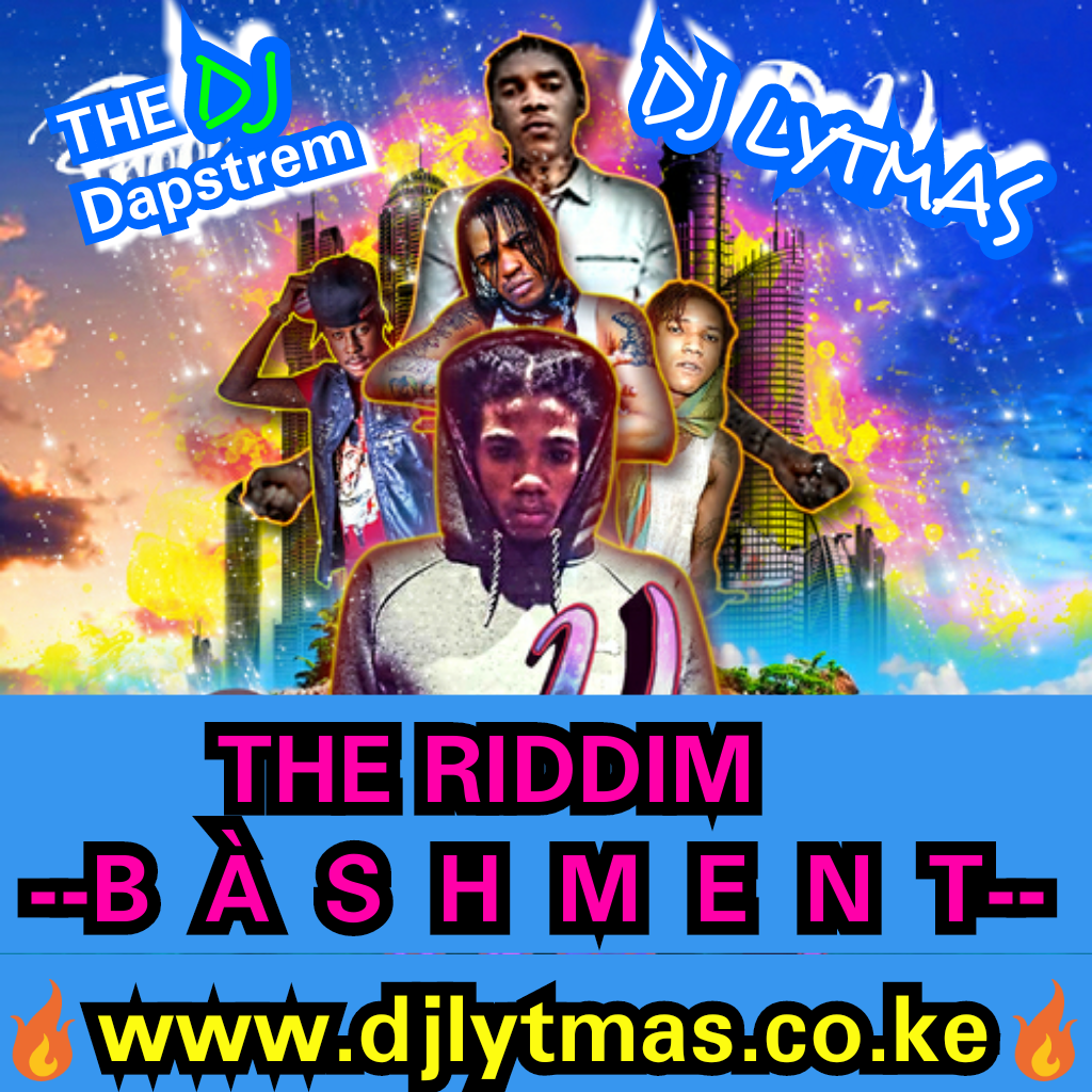 DJ LYTMAS - THE RIDDIM BASHMENTS MIXTAPE VOL 1 2018[Best Of All Time