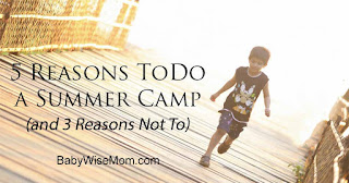 5 Reasons To Do Summer Camps (and 3 Reasons Not To)