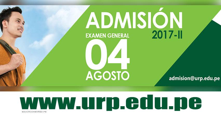 URP: Admisión Universidad Ricardo Palma 2017-2 (Examen General 4 Agosto) www.urp.edu.pe