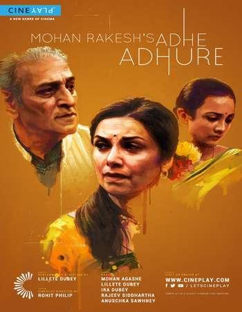 Adhe Adhure 2017 Hindi 720p HDRip x264 Watch Online Google Drive Free Download downloadhub.in
