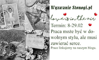 http://stonogi.blogspot.com/2016/02/wyzwanie-stonogipl-love-is-in-air.html