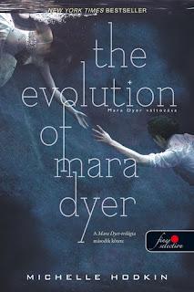Michelle Hodkin – The Evolution of Mara Dyer: Mara Dyer változása (Mara Dyer 2.) megjelent a Könyvmolyképző Kiadó gondozásában a Vörös Pöttyös Könyvek sorozatban