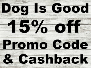 Dog is Good Promo Code February, March, April, May, June, July 2016