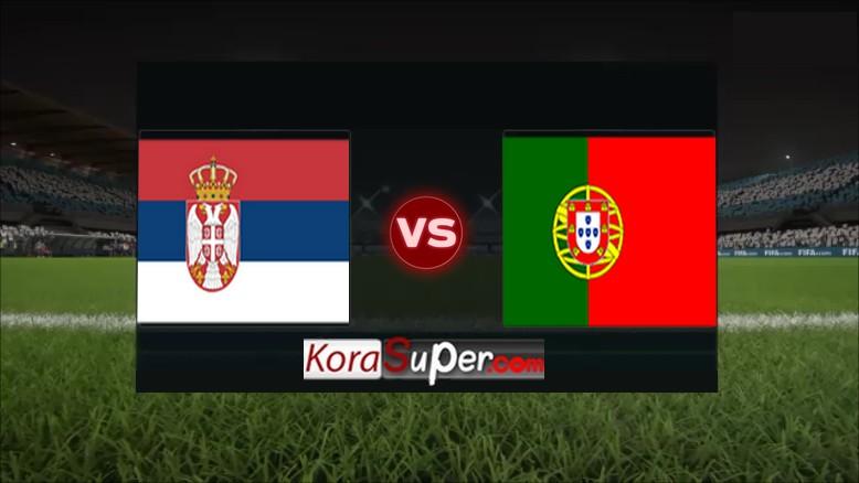 مشاهدة بث مباراة البرتغال ضد صربيا 07-09-2019