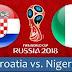 Nhận định bóng đá Croatia vs Nigeria, 02h00 ngày 17/6 - World Cup 2018