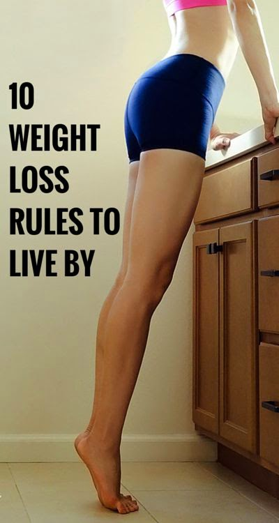 10 Weight Loss Rules To Live By