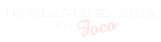 Novelas Mexicanas em Foco