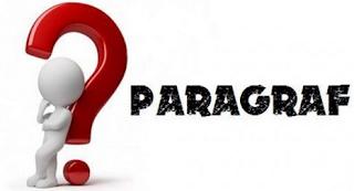 Mengenal Paragraf: Pengertian, Jenis dan Contoh Paragraf
