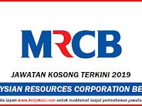 Jawatan Kosong Terkini 2019 MRCB - Tetap/ Kontrak