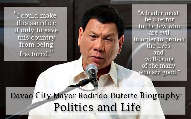 Davao City Mayor Rodrido Duterte Biography: Politics and Life