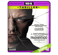 Fragmentado (2016) Web-DL 1080p Audio Dual Latino/Ingles 5.1