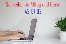 Schreiben in Alltag und Beruf A2-B1-B2
