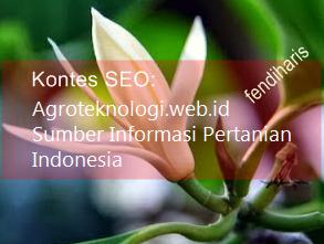 Kontes SEO Terbaru 2016 Agroteknologi Sumber Informasi Pertanian Indonesia