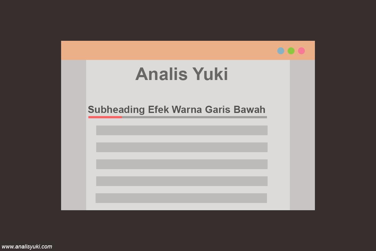 Cara Membuat Garis Bawah Keren pada Subheading Blog
