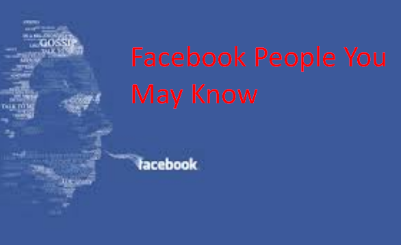 Facebook People You May Know