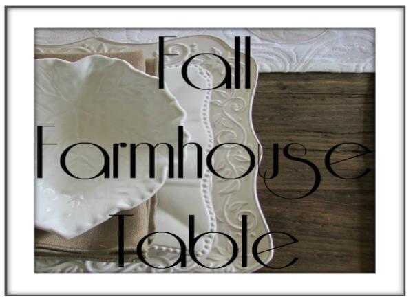 Fall Farmhouse Tablescape