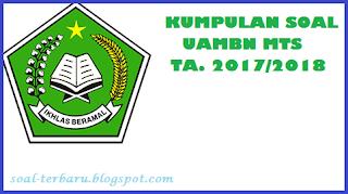 Kumpulan Contoh Soal UAMBN MTS Tahun 2018