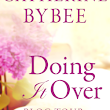 Author Interview and Giveaway: Doing It Over by Catherine Bybee