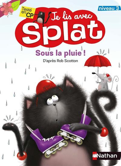 Sous la pluie - Je lis avec Splat - Nathan