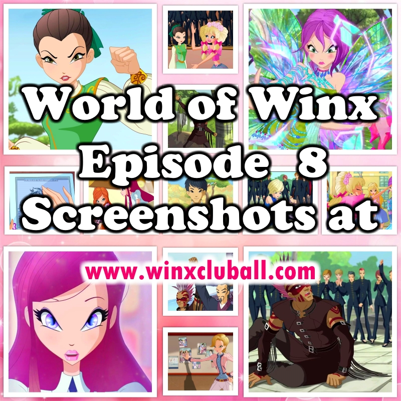 Winx Club All: World of Winx - Season 1 Episode 8 - The
