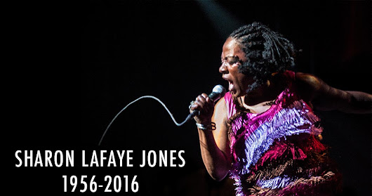 Four Reasons to Miss Sharon Jones or A Beginner's Guide to Grief.