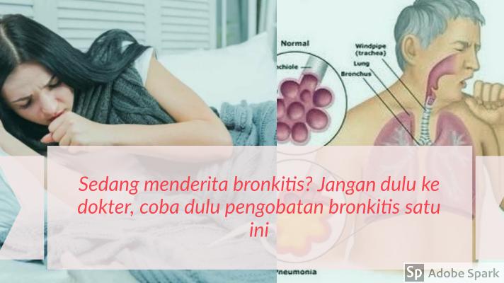 Pengobatan bronkitis, bronkitis
