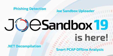 Automated Malware Analysis - Joe Sandbox 19 is out!