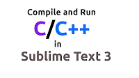How to Build/Compile and Run C/C++ in Sublime Text 3