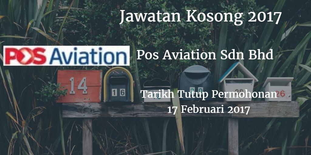 Jawatan Kosong Pos Aviation Sdn Bhd 17 Februari 2017