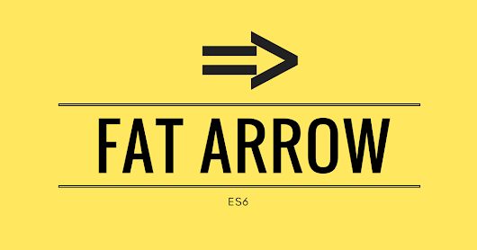 Fat Arrow in JavaScript