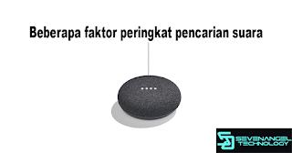 Google home Beberapa faktor peringkat pencarian suara