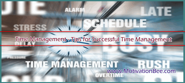 Time Management - Tips for Successful Time Management