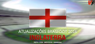 Atualização Inglaterra (Agosto) - Brasfoot 2016