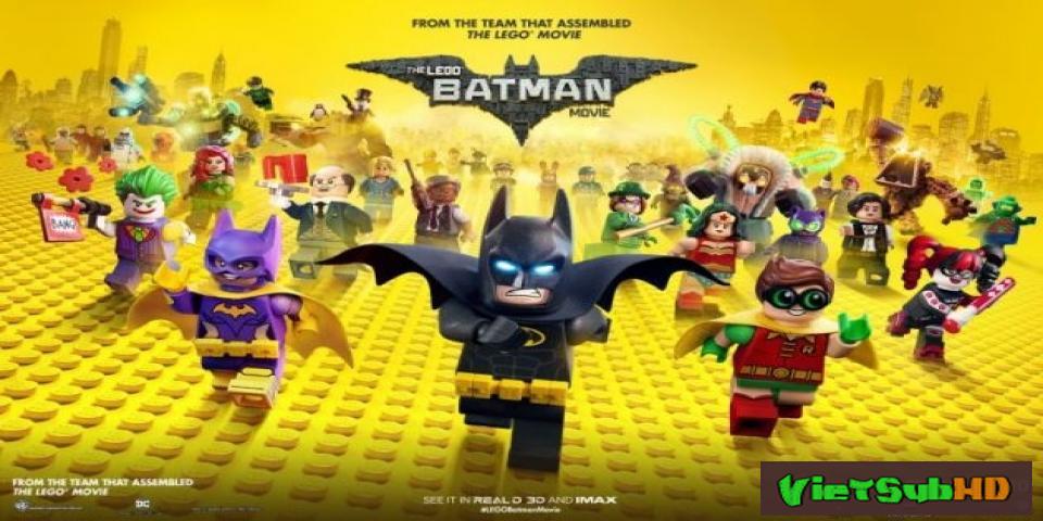 Phim Lego Batman VietSub HD | The Lego Batman Movie 2017