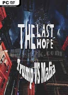 The Last Hope: Trump vs Mafia-PLAZA Free Download