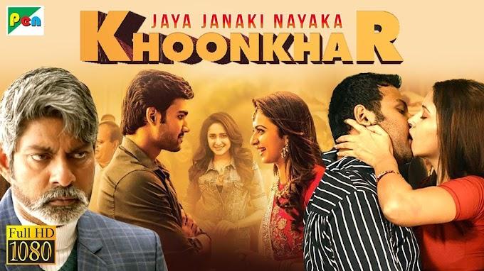KHOONKHAR (Jaya Janaki Nayaka) Full Hindi Dubbed Movie Download