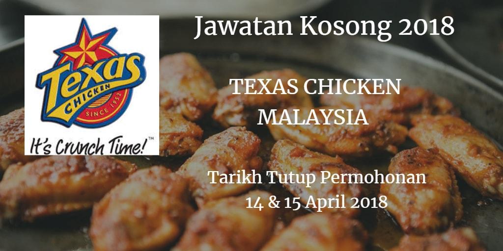 Jawatan Kosong TEXAS CHICKEN MALAYSIA 14 &1 5 April 2018