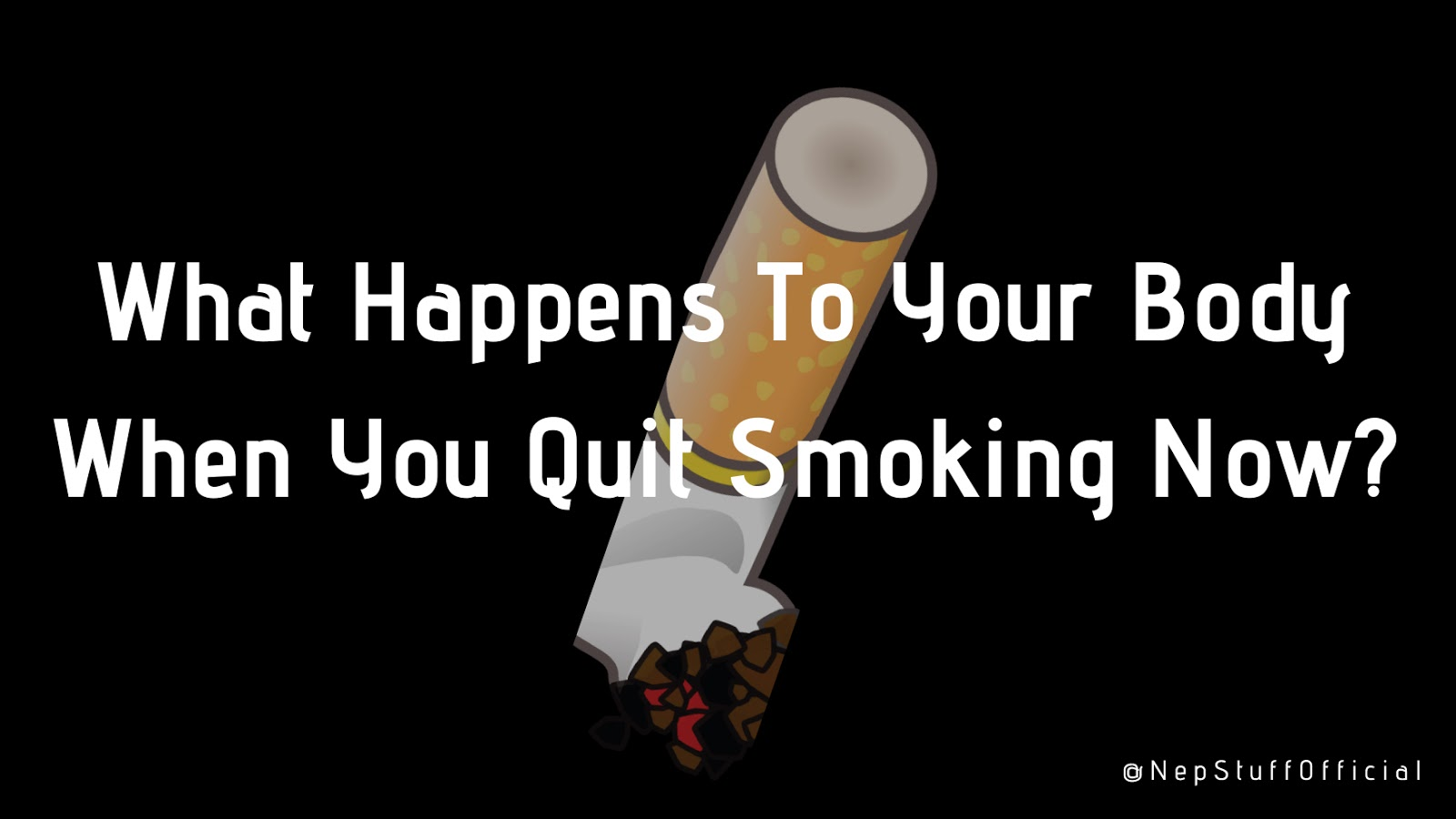 What Happens When You Quit Smoking Now? 1