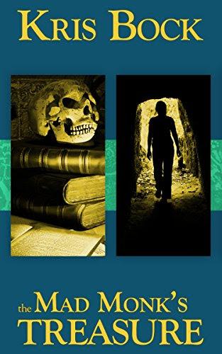 "Kris Bock, ""The Mad Monk's Treasure"""
