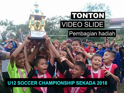 Meriahnya Penyerahan Hadiah U12 Soccer Championship Sekadau 2018