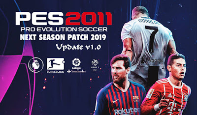 PES 2011 Next Season Patch 2019 + Update 1.0 Season 2018/2019