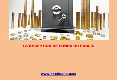 La réception de fonds du public et son intérêt pour la banque