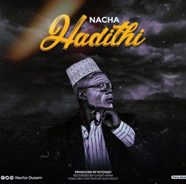 DOWNLOAD: Nacha - Hadithi || Mp3 AUDIO SONG