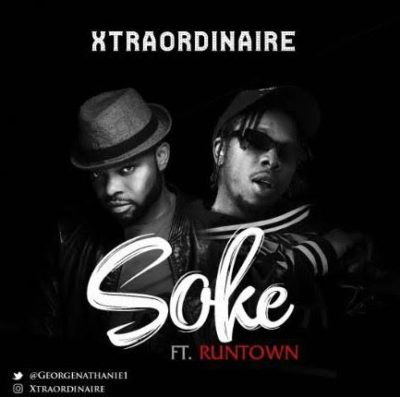 Runtown – Soke ft Xtraordinaire-www.mp3made.com.ng
