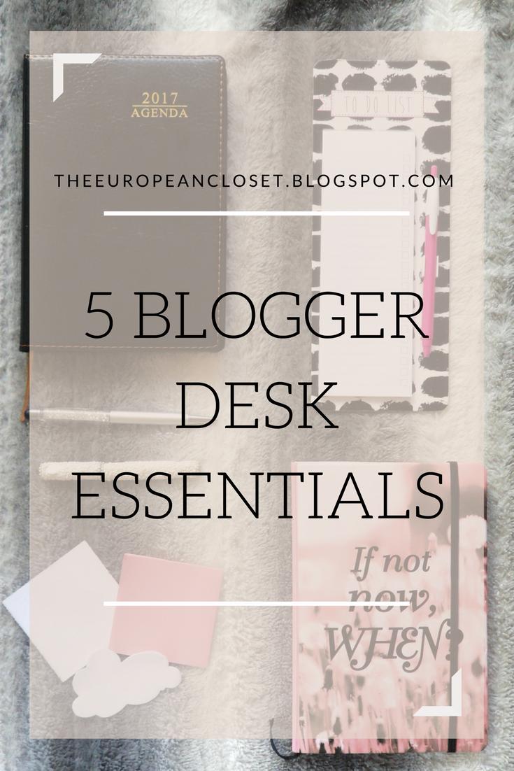 5 Blogger Desk Essentials