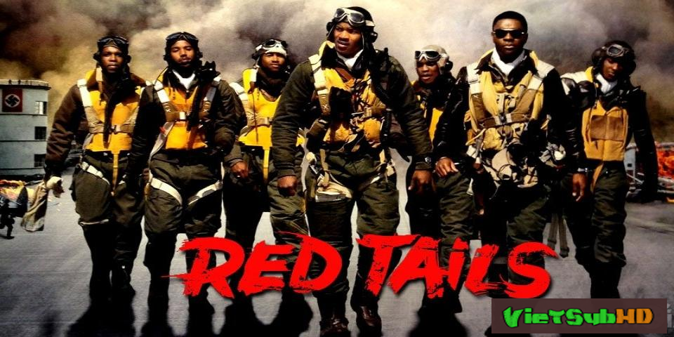 Phim Phi Đội Đỏ VietSub HD | Red Tails 2012